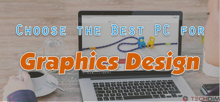best computer for graphic design laptop for graphic design