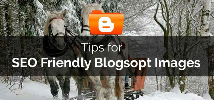 tips for seo friendly blogspot images