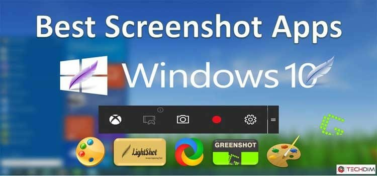 Best Screenshot App for Windows | Top 4 Screenshot Apps