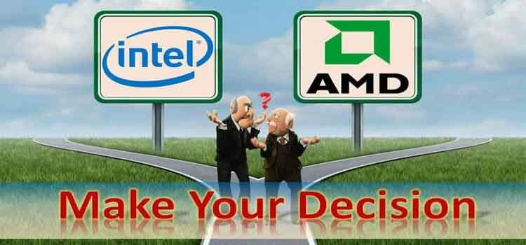 AMD vs Intel Processors | Which one is Better | Take the Right Decision Before Buying