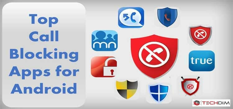 Best android call blocker apps