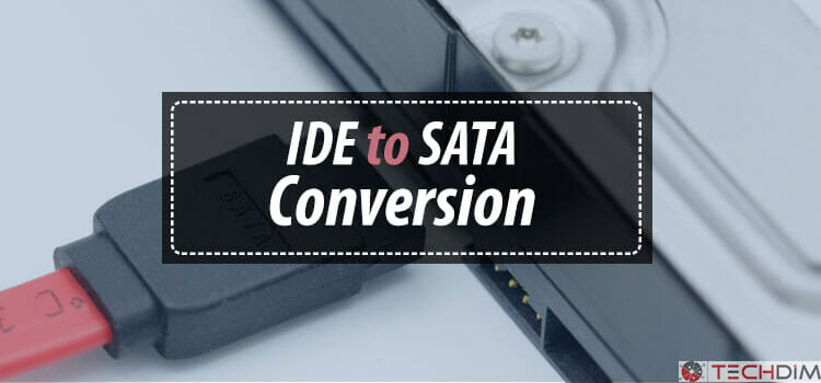 IDE to SATA Conversion