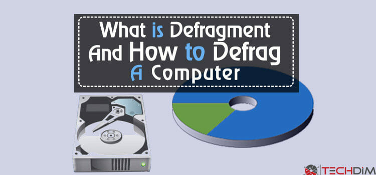 What is Defragment and How to Defrag a Computer Hard Drive