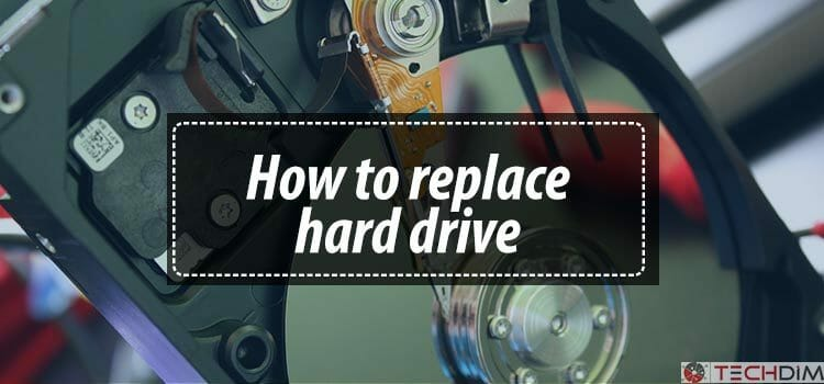 how to replace hard drive