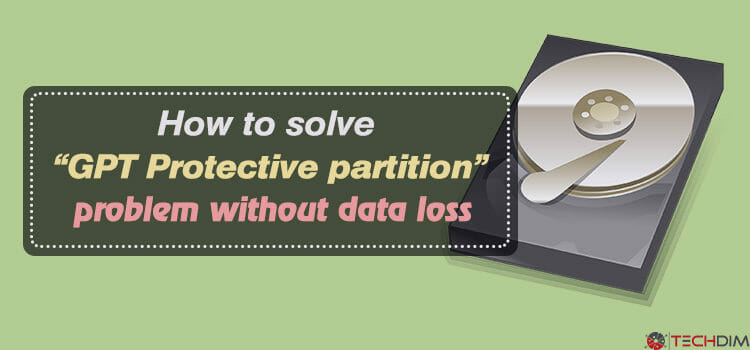 How to Solve GPT Protective Partition Problem Without Data Loss