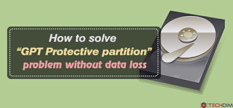 "How-to-solve-""GPT-Protective-partition""-problem-without-data-loss"