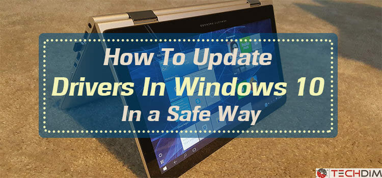 How-to-update-drivers-in-windows-10-in-a-safe-way