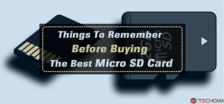 Things-to-remember-before-buying-The-best-micro-sd-card