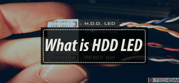 What is HDD LED
