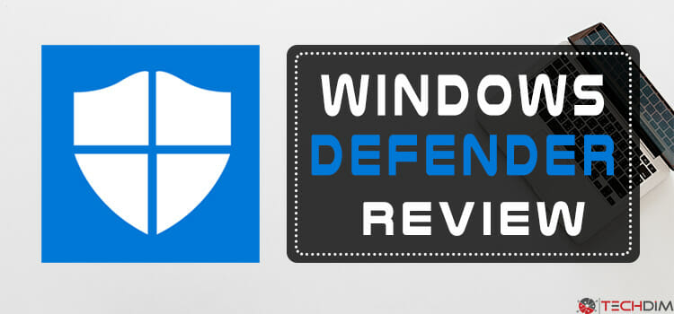 Windows Defender Review