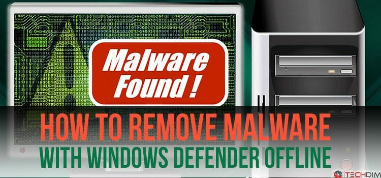 How to Remove Malware with Windows Defender Offline
