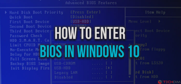 How to Enter Bios in Windows 10