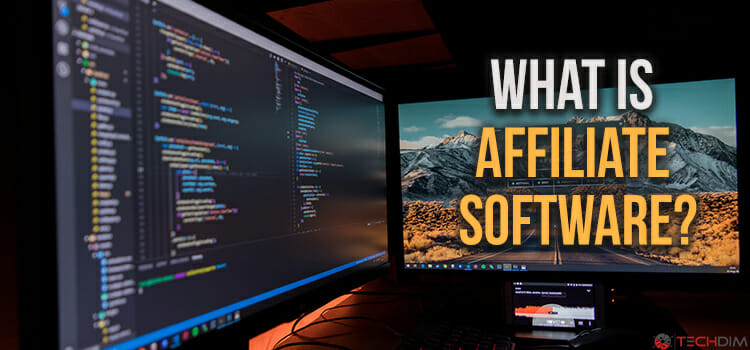 What is Affiliate Software