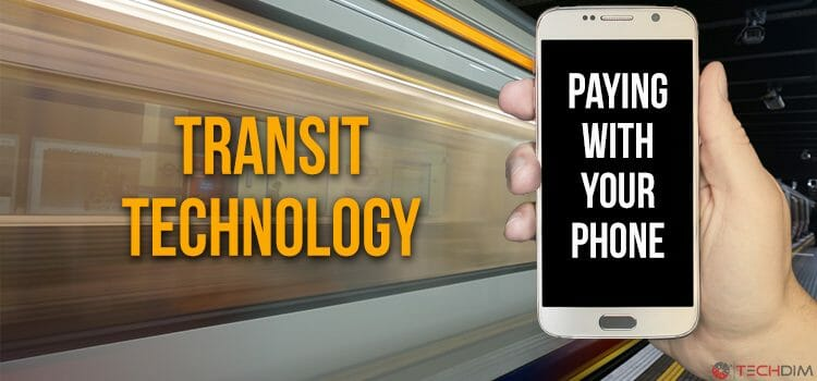 Transit Technology: Paying with Your Mobile Phone