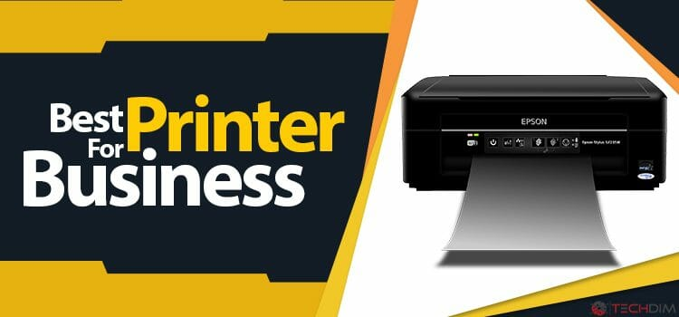 Best Printers for your Business