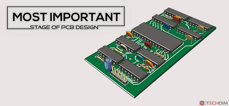 Most Important Stage of PCB Design
