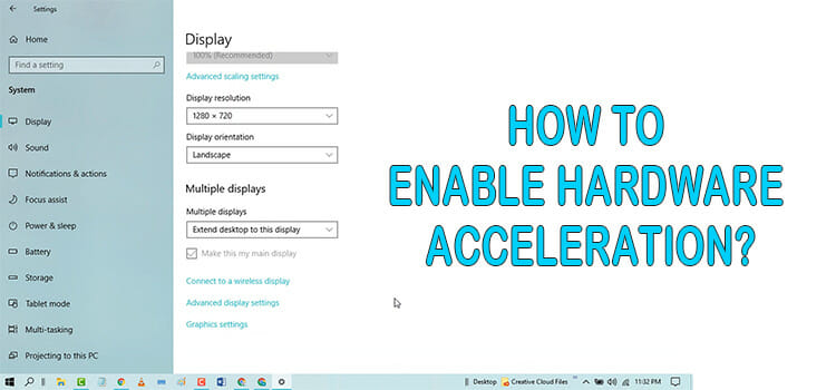 How to Enable Hardware Acceleration