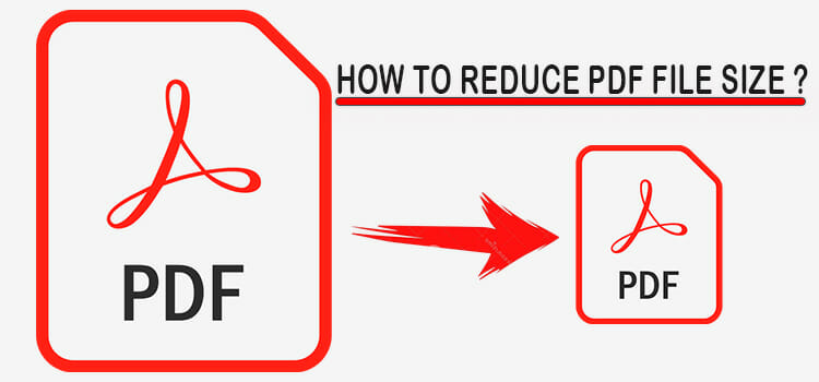 How to Reduce PDF File Size Fi