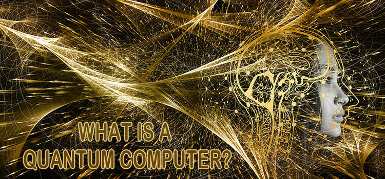 What Is a Quantum Computer