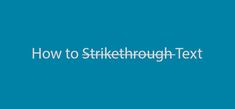 How to Strikethrough in Skype/Word/Excel/Google Docs