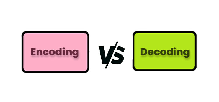 Encoding-VS-Decoding