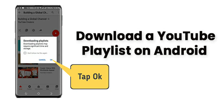 How to Download a YouTube Playlist on Android