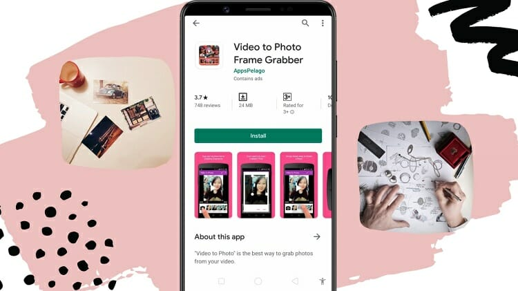 Install the 'Video to Photo Frame Grabber' application from Google Play Store
